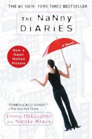 The Nanny Diaries by Emma McLaughlin and Nicola Kraus - Trade Paperback