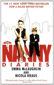 The Nanny Diaries by Emma McLaughlin and Nicola Kraus - Paperback Fiction