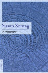On Photography by Susan Sontag - Paperback Nonfiction