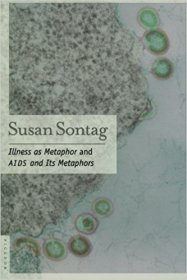 Illness as Metaphor and AIDS and Its Metaphors by Susan Sontag - Paperback