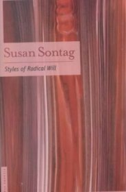 Styles of Radical Will by Susan Sontag - Paperback Nonfiction
