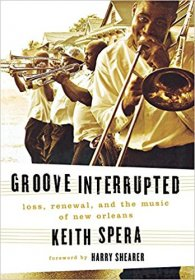 Groove Interrupted by Keith Spera - Hardcover Katrina Memoir