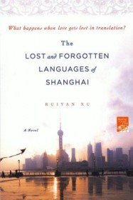 The Lost and Forgotten Languages of Shanghai by Ruiyan Xu - Paperback Fiction