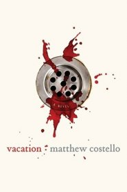 Vacation by Matthew Costello - Hardcover