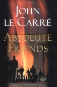 Absolute Friends by John Le Carre - Hardcover FIRST EDITION Espionage