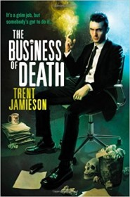 The Business of Death by Trent Jamieson - Paperback Fiction