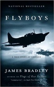 Flyboys : A True Story of Courage by James Bradley - USED Mass Market Paperback