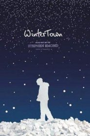 Winter Town Wintertown by Stephen Emond - Hardcover YA Fiction