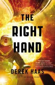 The Right Hand by Derek Haas - Hardcover