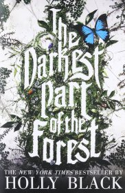 The Darkest Part of the Forest by Holly Black - Paperback Fiction
