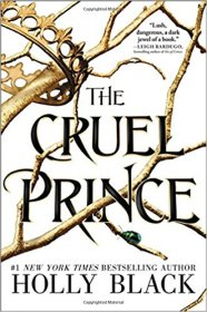 The Cruel Prince by Holly Black - Hardcover