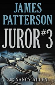 Juror #3 by James Patterson and‎ Nancy Allen - Hardcover