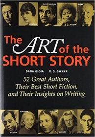 The Art of the Short Story edited by Dana Gioia and R. S. Gwynn - Paperback