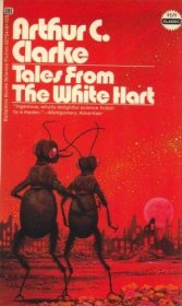 Tales from the White Hart by Arthur C. Clarke - USED Paperback RARE 1972