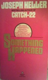 Something Happened by Joseph Heller - Paperback USED Classics