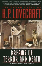 Dreams of Terror and Death : The Dream Cycle of H.P. Lovecraft - Paperback USED
