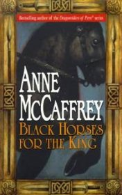 Black Horses for the King by Anne McCaffrey - Paperback Historical Fantasy