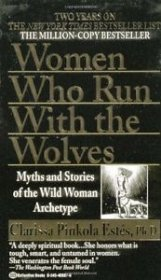 Women Who Run With the Wolves by Clarissa Rinkola Estes, Ph.D. - Paperback USED