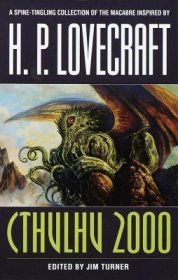 Cthulhu 2000 : Stories inspired by H.P. Lovecraft - edited by Jim Turner - Paperback