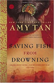 Saving Fish from Drowning by Amy Tan - Paperback