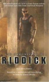 The Chronicles of Riddick by Alan Dean Foster - Paperback USED Like New