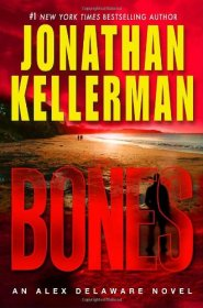 Bones An Alex Delaware Novel by Jonathan Kellerman in Hardcover