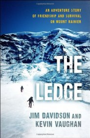 The Ledge : An Adventure Story of Friendship and Survival by Jim Davidson and Kevin Vaughan - Hardcover Nonfiction