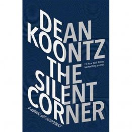 The Silent Corner : A Jane Hawk Novel by Dean Koontz - Hardcover