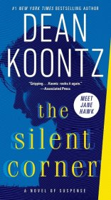 The Silent Corner : A Jane Hawk Novel by Dean Koontz - Paperback