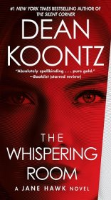 The Whispering Room : A Jane Hawk Novel by Dean Koontz - Paperback