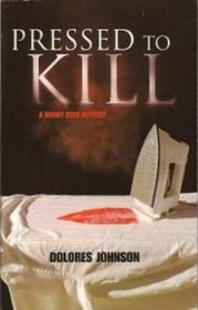 Pressed to Kill by Dolores Johnson - Paperback Mystery