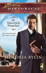 The Maverick Preacher by Victoria Bylin - Paperback USED Historical Romance