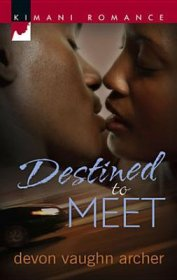 Destined to Meet : A Kimani Romance by Devon Vaughn Archer - Paperback USED