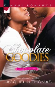 Chocolate Goodies  by Essence Bestselling Author Jacquelin Thomas - Paperback Kimani Romance