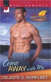 Come Away with Me (Kimani Hotties) by Celeste O. Norfleet - Paperback Romance
