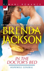 In the Doctor's Bed (Hopewell General) by Brenda Jackson - Kimani Romance