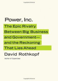 Power, Inc. by David Rothkopf - Hardcover Nonfiction