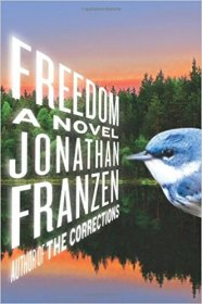 Freedom : A Novel by Jonathan Franzen - Trade Paperback