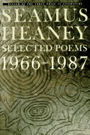 Seamus Heaney : Selected Poems 1966-1987 - Paperback