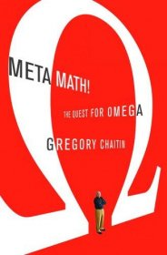 Meta Math! : The Quest for Omega by Gregory Chaitin - Hardcover FIRST EDITION