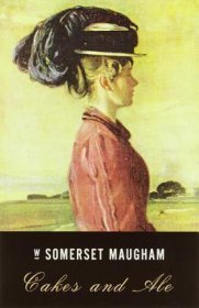Cakes and Ale by W. Somerset Maugham - Paperback Classics