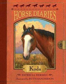 Horse Diaries #3 : Koda by Patricia Hermes and Ruth Sanderson - Paperback
