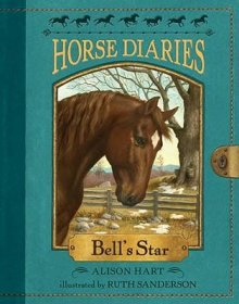 Horse Diaries #2 : Bell's Star by Alison Hart - Paperback