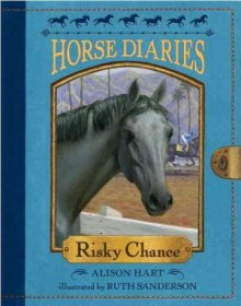 Horse Diaries #7 : Risky Chance by Alison Hart - Paperback