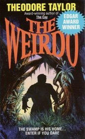 The Weirdo by Theodore Taylor - Paperback USED