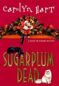 Sugarplum Dead : A Death on Demand Mystery by Carolyn Hart - Hardcover USED