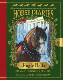 Horse Diaries #11 : Jingle Bells by Catherine Hapka - Paperback Special Edition