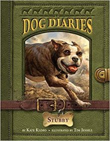 Dog Diaries #7 : Stubby by Kate Klimo - Paperback