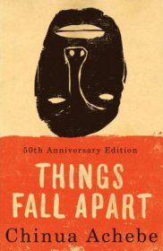 Things Fall Apart by Chinua Achebe - Paperback Unabridged World Literature