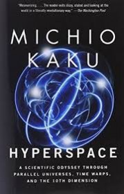 Hyperspace by Michio Kaku - Paperback Popular Science